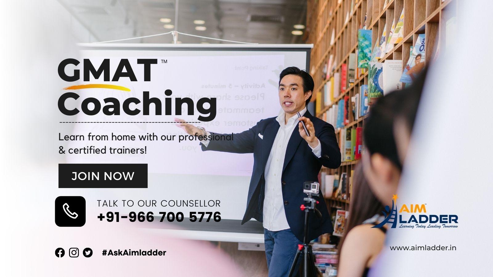 GMAT Coaching - with Aim Ladder